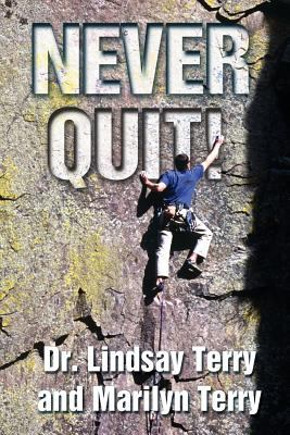 Never Quit: 1,000 sources of strength from God's Word