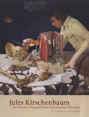 Jules Kirschenbaum The Need to Dream of Some Transcendent Meaning