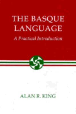 Basque Language A Practical Introduction