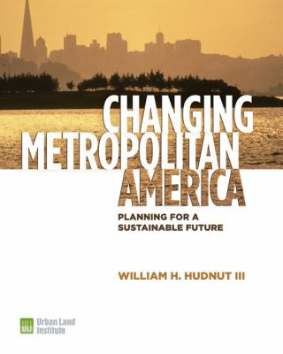 Changing Metropolitan America: Planning for a Sustainable Future