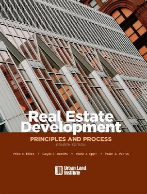 Real Estate Development Principles and Process