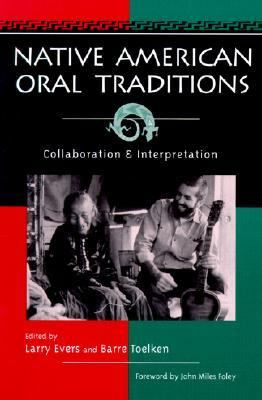 Native American Oral Traditions Collaboration and Interpretation