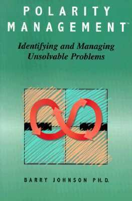 Polarity Management Identifying and Managing Unsolvable Problems