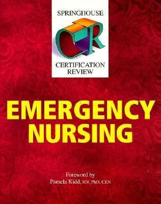 Springhouse Certification Review Emergency Nursing