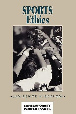 Sports Ethics: A Reference Handbook
