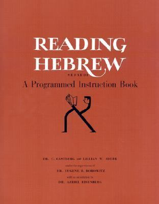 Reading Hebrew A Programmed Instruction Book