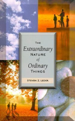 Extraordinary Nature of Ordinary Things
