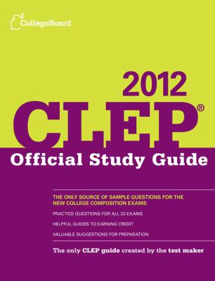 CLEP Official Study Guide 2012