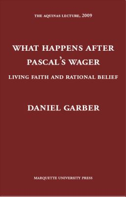 What Happens after Pascal's Wager: Living Faith and Rational Belief
