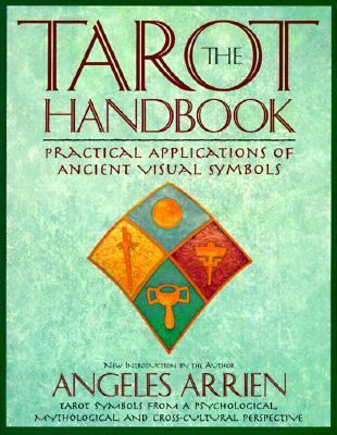Tarot Handbook Practical Applications of Ancient Visual Symbols