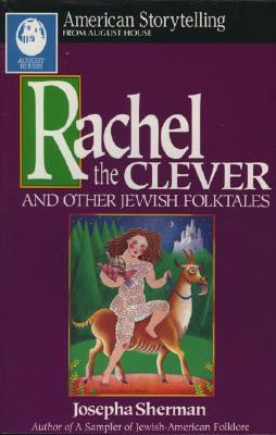 Rachel the Clever and Other Jewish Folktales