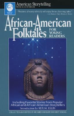 African-American Folktales for Young Readers Including Favorite Stories from African and African-American Storytellers