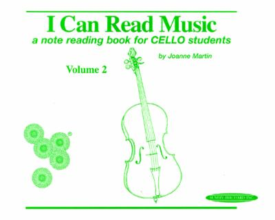 I Can Read Music: Cello (Volume II of II)