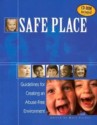 Safe Place Guidelines for Creating an Abuse-Free Environment