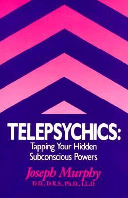 Telepsychics Tapping Your Hidden Subconscious Powers