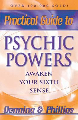 Practical Guide to Psychic Powers Awaken Your Sixth Sense