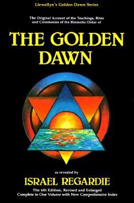 Golden Dawn A Complete Course in Practical Ceremonial Magic/4 in 1