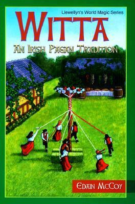 Witta: An Irish Pagan Tradition - Edain McCoy - Paperback