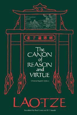 Canon of Reason and Virtue (Lao-Tze's Tao Teh King) Chinese and English