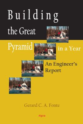 Building the Great Pyramid in a Year : An Engineer's Report