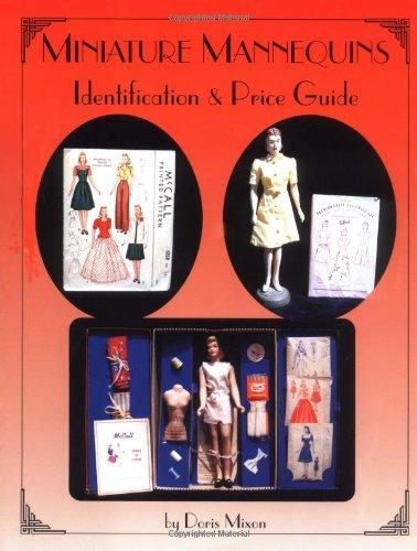 Miniature Mannequins: Identification & Price Guide
