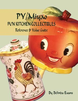 Py Miyao Fun Kitchen Collectibles Reference & Value Guide