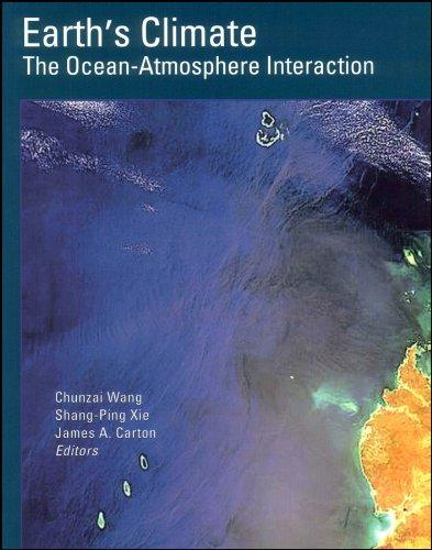 Earth's Climate: The Ocean-Atmosphere Interaction- from Basin to Global Scales (Geophysical Monograph) (Geophysical Monograph Series)