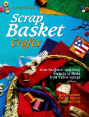 Scrap Basket Crafts
