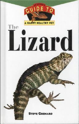 Lizards An Owner's Guide to a Happy, Healthy Pet