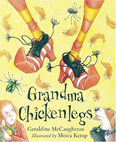 Grandma Chickenlegs (Picture Books)