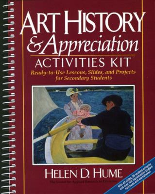 Art History & Appreciation Activities Kit Ready-To-Use Lessons, Slides, and Projects for Secondary Students/Book and Slides