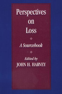 Perspectives on Loss A Sourcebook