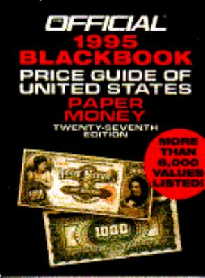 Official Blackbook Price Guide of U. S. Paper Money 1995 - Marc Hudgeons - Paperback