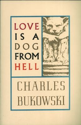 Love Is a Dog from Hell Poems, 1974-1977