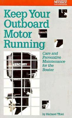 Keep Your Outboard Motor Running