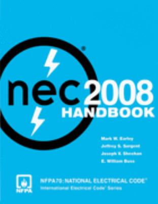 National Electrical Code 2008 Handbook (National Electrical Code Handbook)