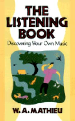 Listening Book Discovering Your Own Music