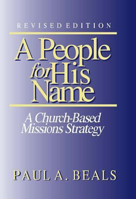 People for His Name A Church-Based Missions Strategy