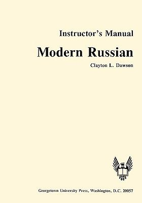 Modern Russian Instructor's Manual, Vol. 1 - Clayton L. Dawson - Paperback