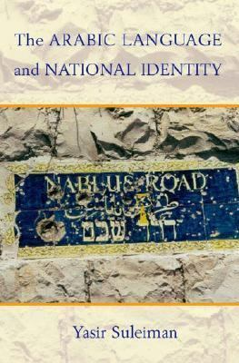 Arabic Language and National Identity A Study in Ideology