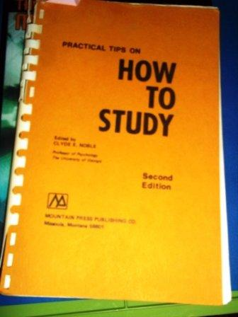 Practical Tips on How to Study