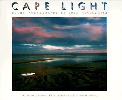 Cape Light: Color Photographs by Joel Meyerowitz, Vol. 1