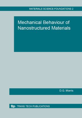 Mechanical Behaviour of Nanostructured Materials (Materials Science Foundations)
