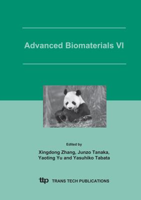 Advanced Biomaterials VI: Proceedings Of The 6th Asian Symposium On Biomedical Materials, Emei, Chengdu, China, July 19-22, 2004 (Key Engineering Materials)