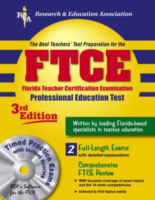 FTCE: Florida Teacher Certification Exam w/CD