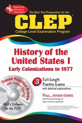 The CLEP History of the United States I w/CD (REA) - The Best Test Prep for the CLEP (Test Preps)