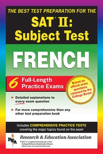SAT French Subject Test, The Best Test Prep (SAT PSAT ACT (College Admission) Prep)