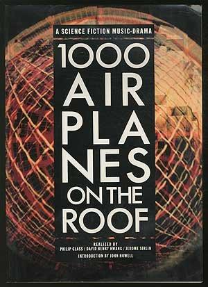 1000 Airplanes on the Roof: A Science Fiction Music Drama