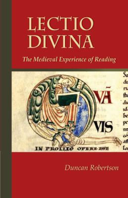 Lectio Divina : The Medieval Experience of Reading