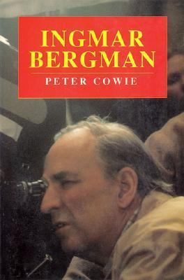 Ingmar Bergman:critical Biography